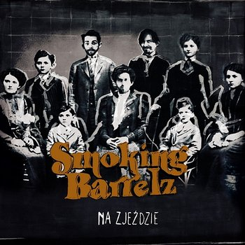 Smoking Barrelz – Na Zjeździe