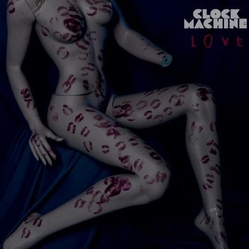 Clock Machine – Love