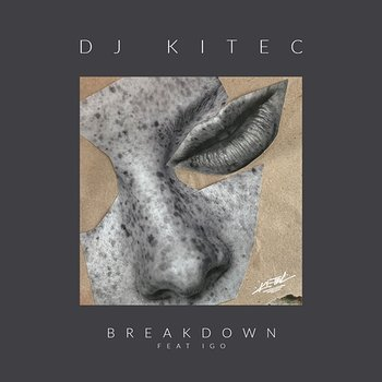 Dj Kitec – Breakdown ft. Igo